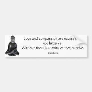 Words of the Dalai Lama Bumper Sticker