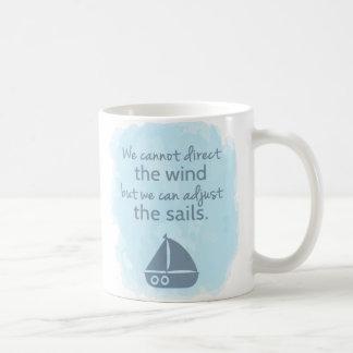 Words of Wisdom Nautical Sail boat Quote Coffee Mug