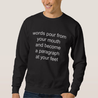 words pour sweatshirt