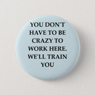WORK2.png 2 Inch Round Button