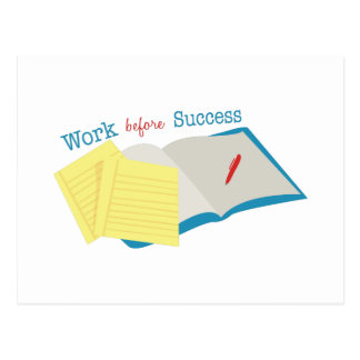 Work Before Success Post Cards