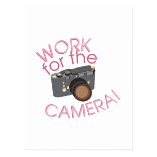 Work For Camera Postcard