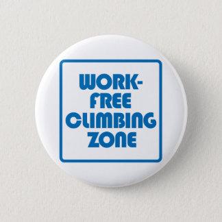 Work Free Climbing Zone 2 Inch Round Button