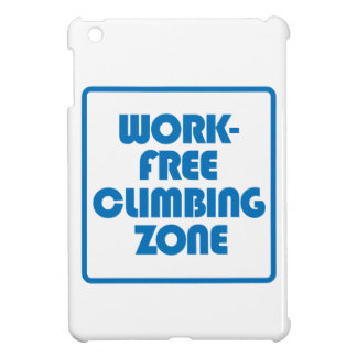 Work Free Climbing Zone iPad Mini Covers
