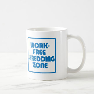 Work Free Shredding Zone Coffee Mug