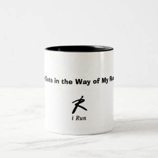 """""""Work Gets in the Way of My Running!"""" Two-Tone Coffee Mug"""