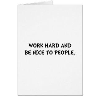 Work Hard be Nice Note Card