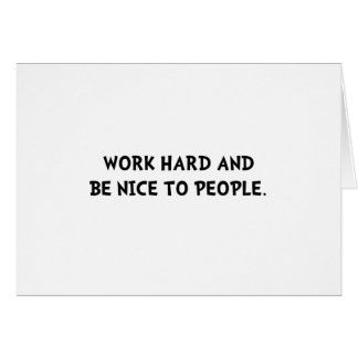 Work Hard be Nice Note Card