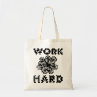 """Work Hard"" Classic Tote Bag"