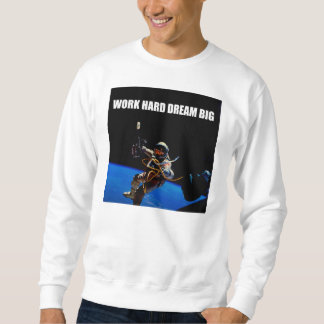 Work Hard Dream Big Sweater