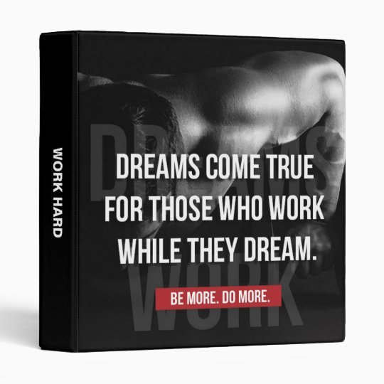 Work Hard - Dreams Come True - Gym Motivational 3 Ring Binders