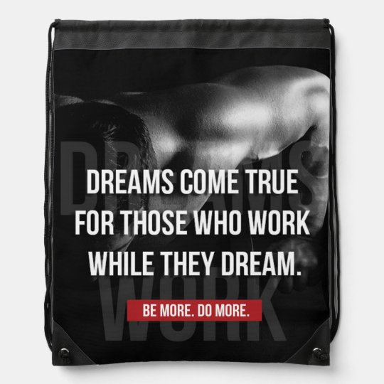 Work Hard - Dreams Come True - Gym Motivational Cinch Bags