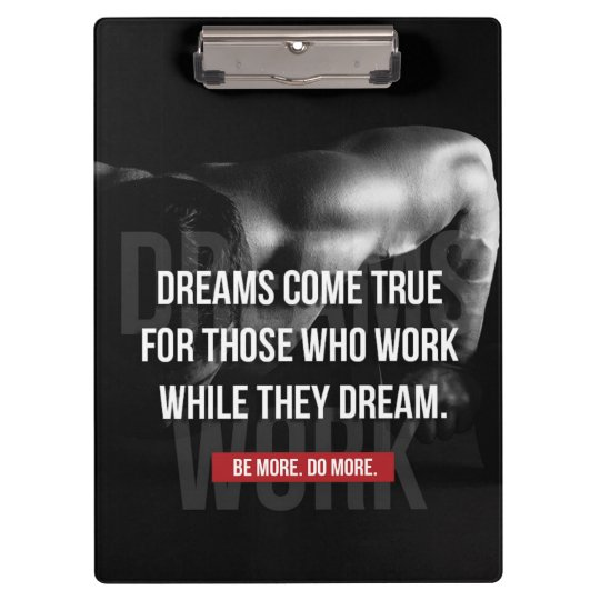 Work Hard - Dreams Come True - Gym Motivational Clipboard