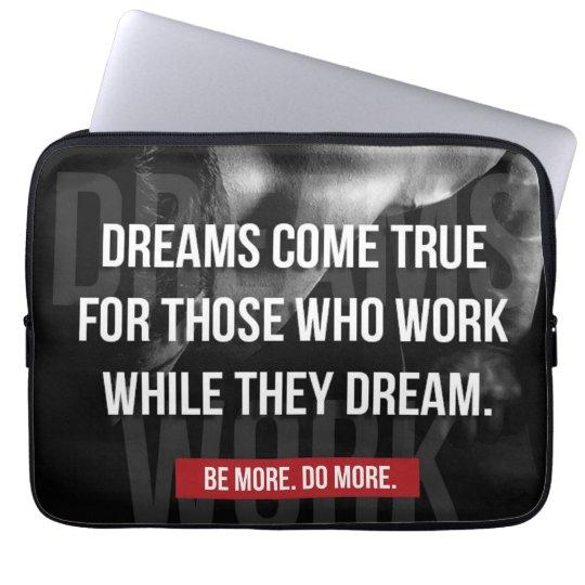 Work Hard - Dreams Come True - Gym Motivational Laptop Sleeve