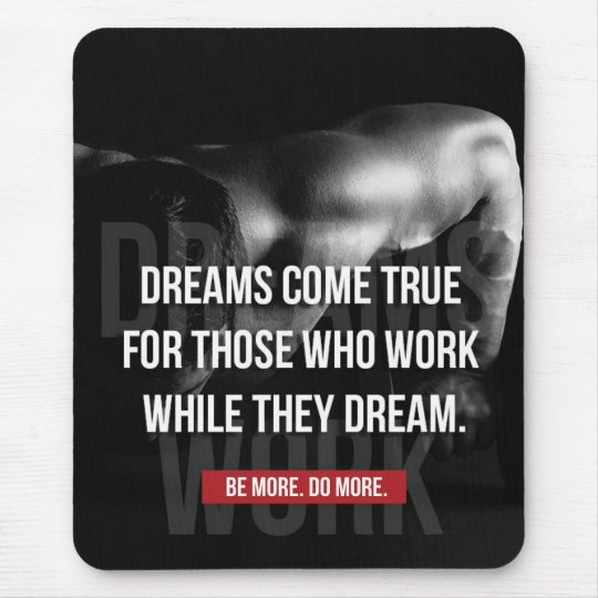 Work Hard - Dreams Come True - Gym Motivational Mouse Pad
