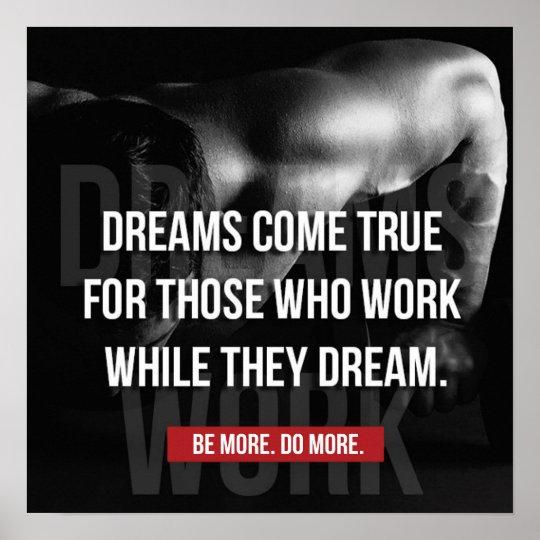 Work Hard - Dreams Come True - Gym Motivational Poster