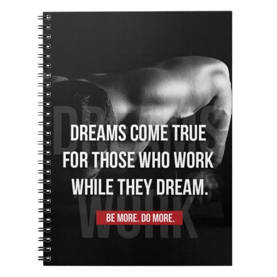 Work Hard - Dreams Come True - Gym Motivational Spiral Note Books