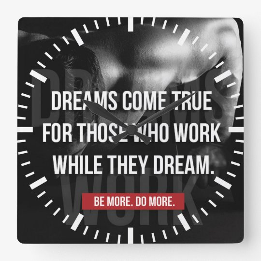 Work Hard - Dreams Come True - Gym Motivational Square Wall Clock