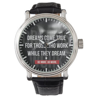 Work Hard - Dreams Come True - Gym Motivational Wrist Watches