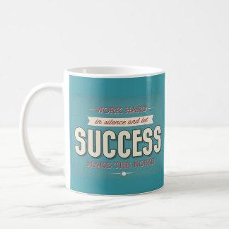 Work Hard in Silence Coffee Mug