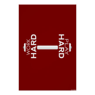 Work Hard Play Hard Fitness Poster