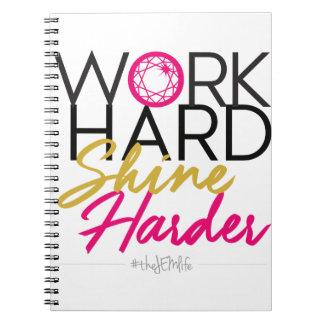 Work Hard Shine Harder Notebook