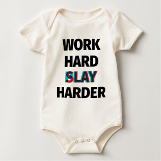 Work Hard Slay Harder Baby Bodysuit
