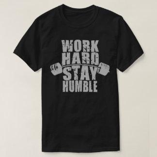 Work Hard, Stay Humble - Workout Motivational T-Shirt