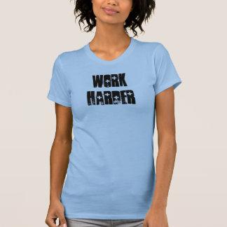Work Harder Beater T-Shirt