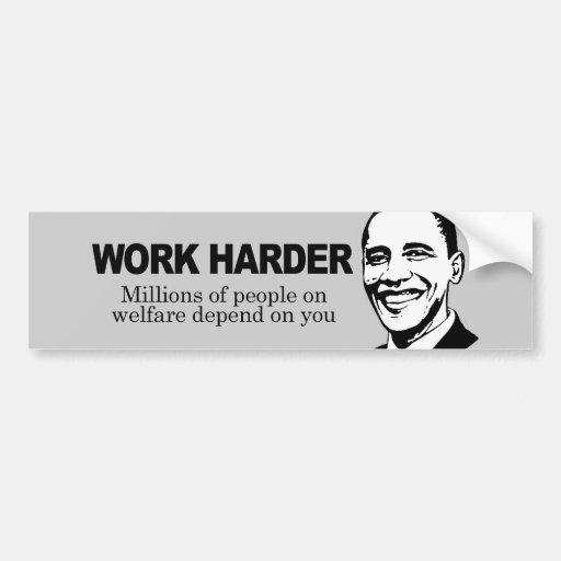 work harder millions of people on welfare depend bumper