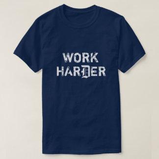 Work Harder Tee