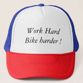 Work Hardware Bike Harder! Trucker Hat