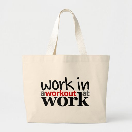 Work In A Workout At Work Tote Bag