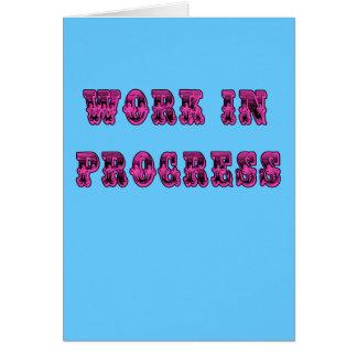Work in Progress Inspirational Tshirt Greeting Card