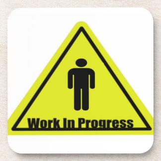 Work in Progress Sign Beverage Coaster