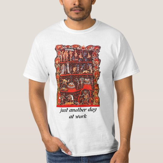 Work is Hell Shirt