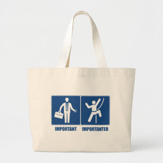 Work Is Important, Climbing Is Importanter Large Tote Bag