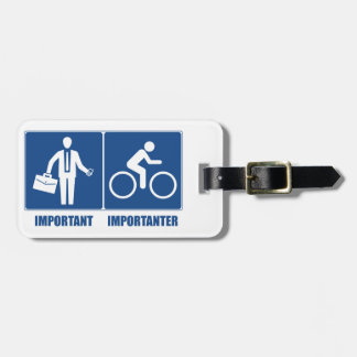 Work Is Important, Cycling Is Importanter Luggage Tag