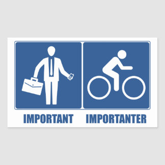 Work Is Important, Cycling Is Importanter Sticker
