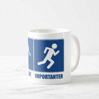 Work Is Important, Running Is Importanter Coffee Mug