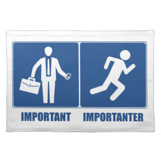 Work Is Important, Running Is Importanter Placemat
