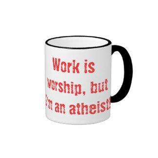 Work is Worship Work Mug