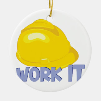 Work It Ceramic Ornament