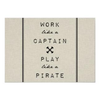 "Work Like A Captain Play Like A Pirate 5"" X 7"" Invitation Card"
