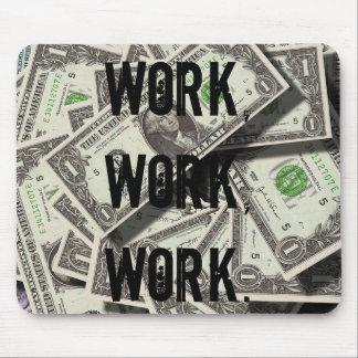 Work money print mousepad for office