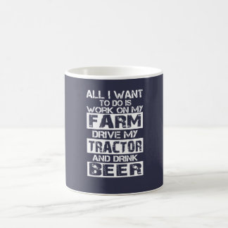 Work on my farm coffee mug