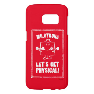 Work Out With Mr. Strong Samsung Galaxy S7 Case