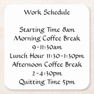 Work Schedule Square Paper Coaster