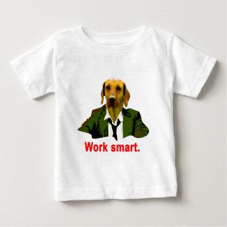 Work smart baby T-Shirt