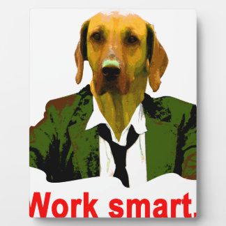 Work smart plaque